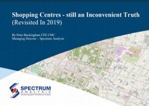 Shopping Centres Still an Inconvenient Truth by Peter Buckingham Spectrum Analysis