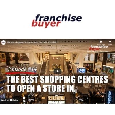 Franchise Buyer Shopping Centres Episode 14