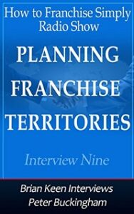 Planning Franchise Territories Brian Keen and Peter Buckingham